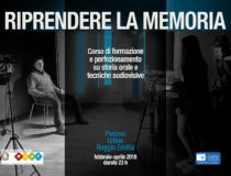 Riprendere la memoria – Corso di formazione e aggiornamento su storia orale e tecniche audiovisive